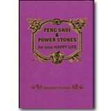 FENG SHUI & POWER STONE for your HAPPY LIFE