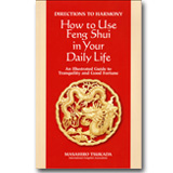 How to Use Feng Shui in Your Daily Life【洋書】
